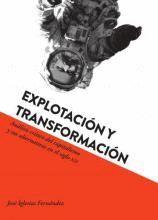 EXPLOTACIÓN Y TRANSFORMACIÓN
