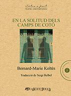 EN LA SOLITUD DELS CAMPS DE COTO