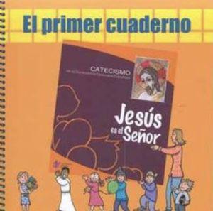 JESÚS ES EL SEÑOR - PRIMER CUADERNO (4ª EDICIÓN 2019)