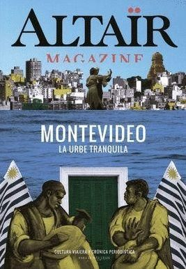 MONTEVIDEO -ALTAIR MAGAZINE Nº 3