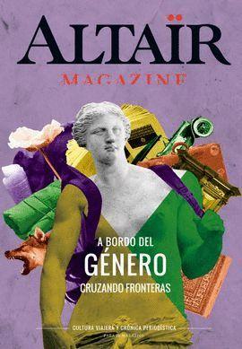 A BORDO DEL GENERO -ALTAIR MAGAZINE 04