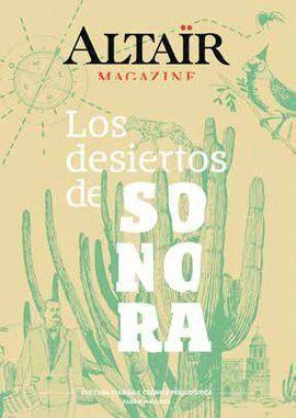 LOS DESIERTOS DE SONORA -ALTAIR MAGAZINE 06