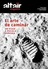 08 EL ARTE DE CAMINAR -ALTAIR MAGAZINE