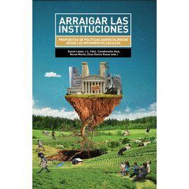 ARRAIGAR LAS INSTITUCIONES