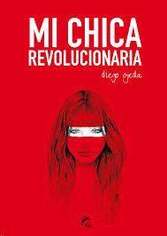 MI CHICA REVOLUCIONARIA  ( EDICIÓN ESPECIAL LIMITADA )
