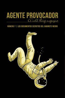 AGENTE PROVOCADOR Nº 07  ( A WILD THING MAGAZINE )