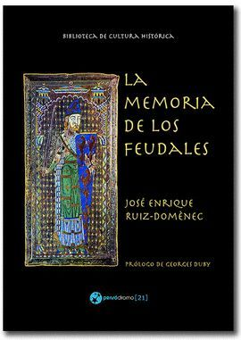 MEMORIA DE LOS FEUDALES, LA (2 ED.)