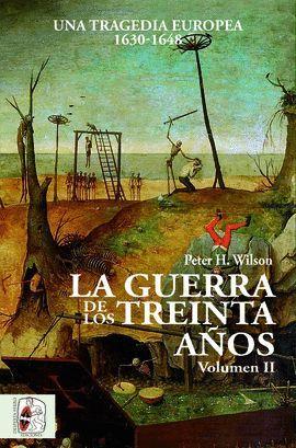 GUERRA DE LOS TREINTA AÑOS, LA (VOLUMEN II)