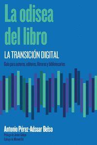 ODISEA DEL LIBRO, LA: LA TRANSICIÓN DIGITAL