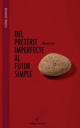 DEL PRETÈRIT IMPERFECTE AL FUTUR SIMPLE