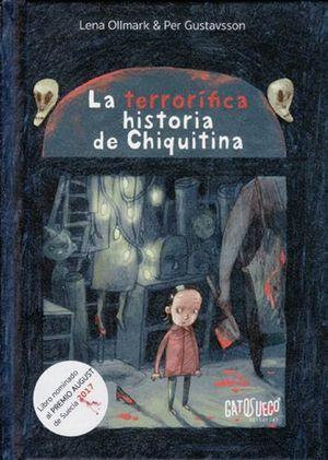 TERRORÍFICA HISTORIA DE CHIQUITINA, LA