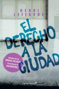DERECHO A LA CIUDAD, EL