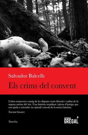 CRIMS DEL CONVENT, ELS