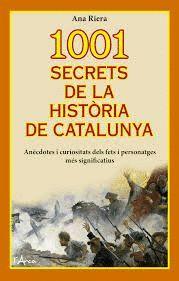 1001 SECRETS DE LA HISTÒRIA DE CATALUNYA