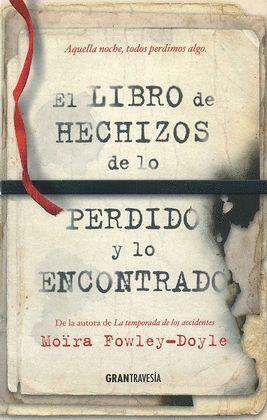 LIBRO DE HECHIZOS DE LO PERDIDO, EL