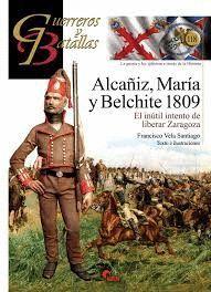 ALCAÑIZ, MARÍA Y BELCHITE 1809