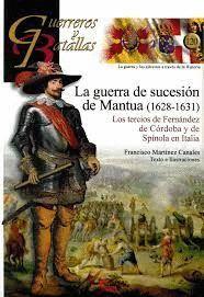 GUERRA DE SUCESIÓN DE MANTUA, LA (1628-1631)