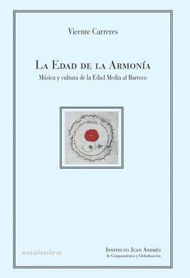 EDAD DE LA ARMONÍA, LA
