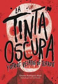 TINTA OSCURA Y OTROS RELATOS DE TERROR, LA