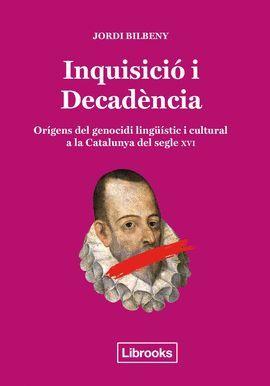 INQUISICIÓ I DECADÈNCIA