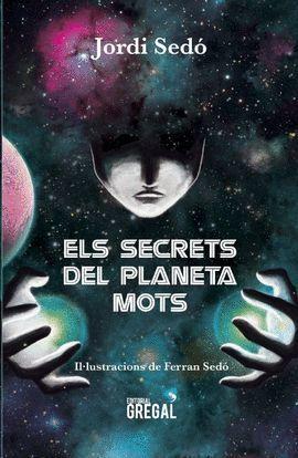 SECRETS DEL PLANETA MOTS, ELS