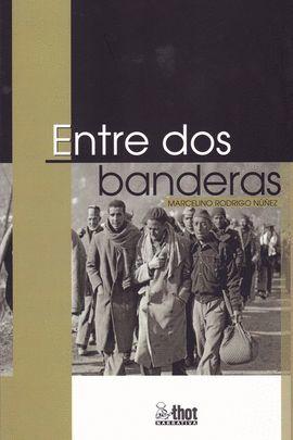 ENTRE DOS BANDERAS