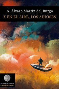 Y EN EL AIRE, LOS ADIOSES