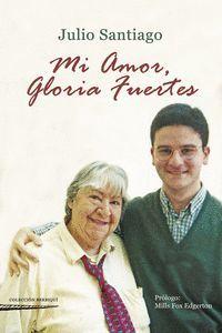MI AMOR, GLORIA FUERTES
