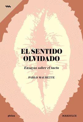 SENTIDO OLVIDADO, EL