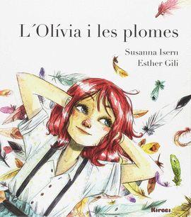 OLIVIA I LES PLOMES, L'