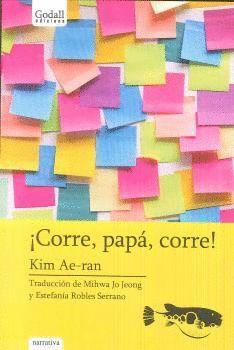 CORRE, PAPA, CORRE!