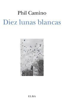 DIEZ LUNAS BLANCAS