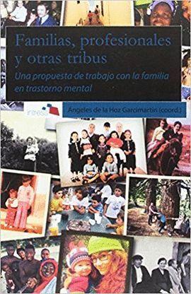 FAMILIAS, PROFESIONALES Y OTRAS TRIBUS
