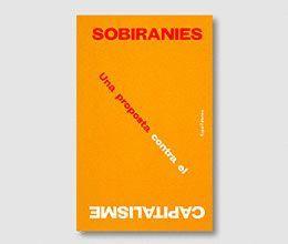 SOBIRANIES, UNA PROPOSTA CONTRA EL CAPITALISME