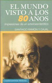 MUNDO VISTO A LOS 80 AÑOS, EL