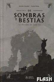 DE SOMBRAS Y BESTIAS