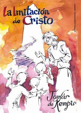 IMITACIÓN DE CRISTO, LA (Y MENOSPRECIO DEL MUNDO)