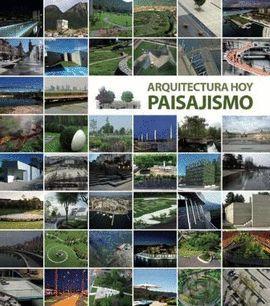 ARQUITECTURA HOY PAISAJISMO