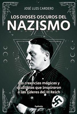 DIOSES OSCUROS DEL NAZISMO, LOS