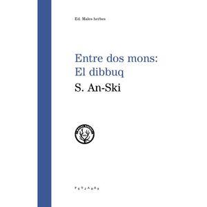 ENTRE DOS MONS: EL DIBBUQ