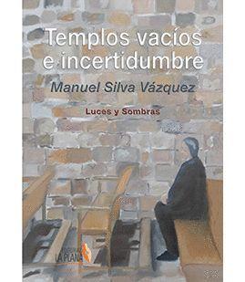 TEMPLOS VACIOS E INCERTIDUMBRE