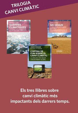 TRILOGIA CANVI CLIMÀTIC: SIS GRAUS + GUERRES CLIMÀTIQUES + CORTINA DE FUM