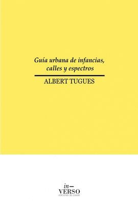 GUIA URBANA DE INFANCIAS, CALLES Y ESPECTROS