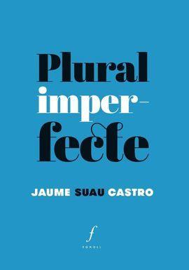 PLURAL IMPERFECTE