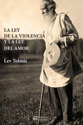 LEY DE LA VIOLENCIA Y LA LEY DEL AMOR, LA