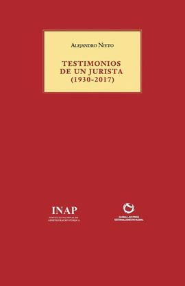 TESTIMONIOS DE UN JURISTA (1930-2017)