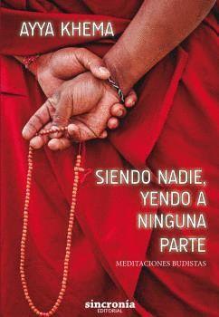 SIENDO NADIE YENDO A NINGUNA PARTE
