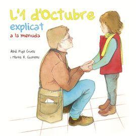 1 D'OCTUBRE EXPLICAT A LA MENUDA, L'