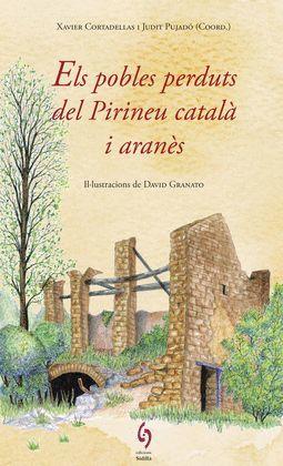 POBLES PERDUTS DEL PIRINEU CATALÀ I ARANÈS, ELS