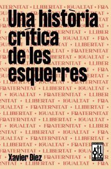 HISTORIA CRITICA DE LES ESQUERRES, UNA
